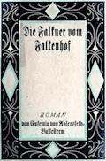 Die Falkner vom Falkenhof. Zweiter Band. - Adlersfeld-Ballestrem, Eufemia von - E-Book