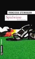 Spielwiese - Franziska Steinhauer - E-Book