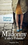 Madonny z ulicy Polanki - Joanna Marat - ebook