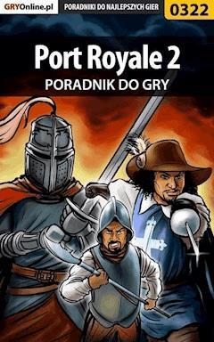 "Port Royale 2 - poradnik do gry - Paweł ""Pejotl"" Jankowski - ebook"