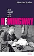 Hemingway - Thomas Fuchs - E-Book