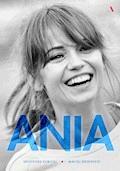 Ania. Biografia Anny Przybylskiej - Maciej Drzewicki, Grzegorz Kubicki - audiobook
