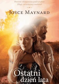 Ostatni dzień lata - Joyce Maynard - ebook