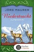 Niedertracht - Jörg Maurer - E-Book