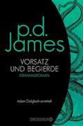 Vorsatz und Begierde - P. D. James - E-Book