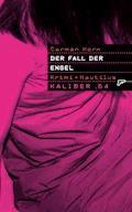 Kaliber .64: Der Fall der Engel - Carmen Korn - E-Book