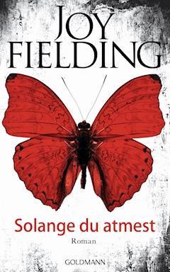 Solange du atmest - Joy Fielding - E-Book