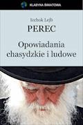Opowiadania chasydzkie i ludowe - Icchok Lejb Perec - ebook