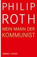 Mein Mann, der Kommunist - Philip Roth - E-Book