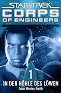 Star Trek - Corps of Engineers 01: In der Höhle des Löwen - Dean Wesley Smith - E-Book
