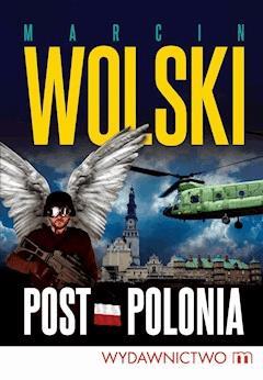 Post-Polonia - Marcin Wolski - ebook