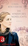 Die Kinder des Nordlichts - Linda Winterberg - E-Book