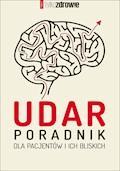 Udar. Poradnik dla pacjentów i ich bliskich - Publikacja zbiorowa - ebook