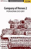 """Company of Heroes 2 - poradnik do gry - Arek """"Skan"""" Kamiński - ebook"""