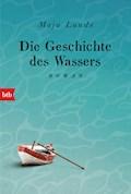 Die Geschichte des Wassers - Maja Lunde - E-Book