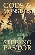 Gods & Monsters - Stefano Pastor - ebook