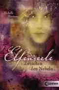 Elfenseele 2 - Zwischen den Nebeln - Michelle Harrison - E-Book