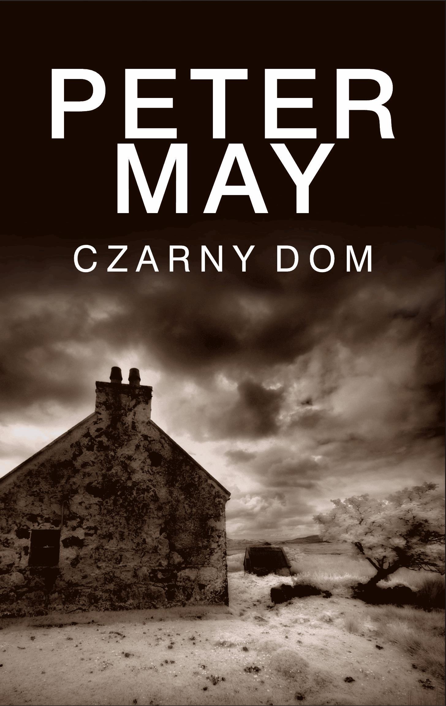 Czarny dom - Tylko w Legimi możesz przeczytać ten tytuł przez 7 dni za darmo. - Peter May