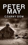 Czarny dom - Peter May - ebook