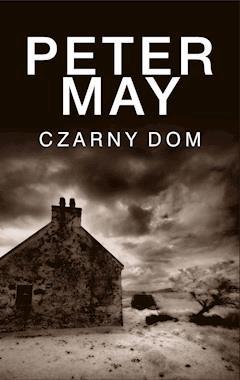 Czarny dom - Peter May - ebook