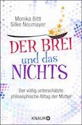 Der Brei und das Nichts - Monika Bittl - E-Book