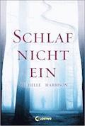 Schlaf nicht ein - Michelle Harrison - E-Book