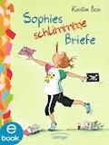 Sophies schlimme Briefe - Kirsten Boie - E-Book