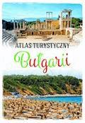 Atlas turystyczny Bułgarii - Iwan Sepetliew - ebook