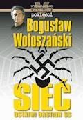 Sieć - ostatni bastion SS - Bogusław Wołoszański - ebook + audiobook