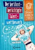 Susis geniales Leben 1 - Der berühmt-berüchtigte Talentwettbewerb - Jamie Michalak - E-Book