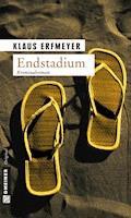 Endstadium - Klaus Erfmeyer - E-Book