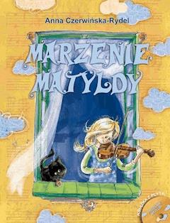 Marzenie Matyldy - Anna Czerwińska-Rydel - ebook