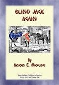BLIND JACK AGAIN or BLIND JACK GOES TO WAR - Baba Indaba Children's Stories - Anon E Mouse - E-Book