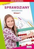 Sprawdziany. Matematyka. Klasa I - Beata Guzowska, Iwona Kowalska - ebook