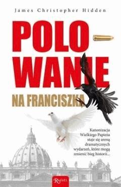 Polowanie na Franciszka - James Christopher Hidden - ebook
