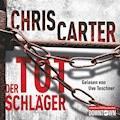 Ein Hunter-und-Garcia-Thriller, Folge 5: Der Totschläger - Chris Carter - Hörbüch