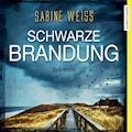 Schwarze Brandung - Sabine Weiß - E-Book + Hörbüch