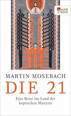 Die 21 - Martin Mosebach - E-Book