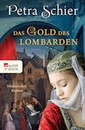 Das Gold des Lombarden - Petra Schier - E-Book