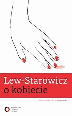 Lew-Starowicz o kobiecie - Zbigniew Lew-Starowicz - ebook