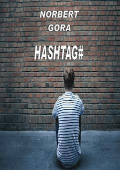 Hashtag - Norbert Góra - ebook