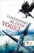 Blinde Vögel - Ursula Poznanski - E-Book + Hörbüch
