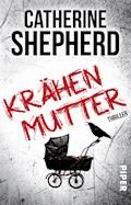 Krähenmutter - Catherine Shepherd - E-Book