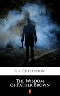 The Wisdom of Father Brown - G.K. Chesterton - ebook
