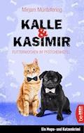 Kalle und Kasimir - Flitterwochen im Pfötchenhotel - Mirjam Müntefering - E-Book