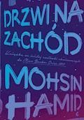 Drzwi na Zachód - Mohsin Hamid - ebook