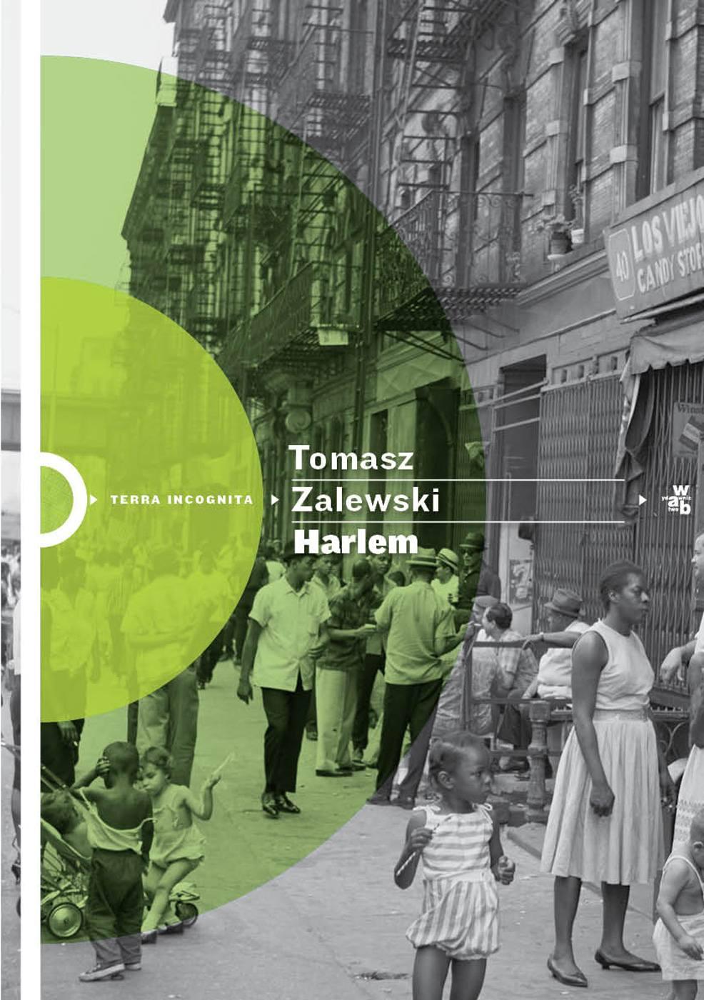 Harlem - Tylko w Legimi możesz przeczytać ten tytuł przez 7 dni za darmo. - Tomasz Zalewski
