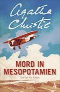 Mord in Mesopotamien - Agatha Christie - E-Book