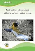 Za niewłaściwe odprowadzanie ścieków grożą kary i sankcje prawne - Jolanta Pacek - ebook