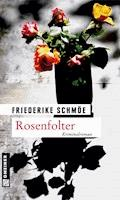 Rosenfolter - Friederike Schmöe - E-Book